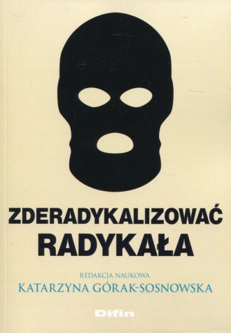 Zderadykalizować radykała - okładka książki