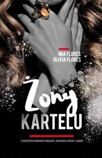 Żony kartelu - Mia Flores - okładka książki