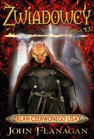 Zwiadowcy 13. Klan Czerwonego Lisa - okładka książki