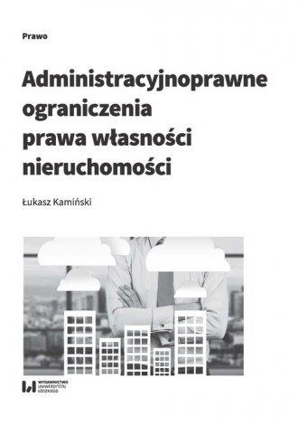 Administracyjnoprawne ograniczenia - okładka książki