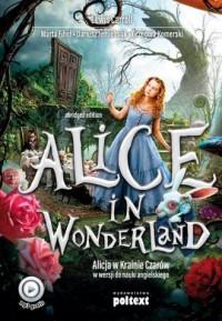 Alice in Wonderland. Alicja w Krainie Czarów do nauki angielskiego - okładka książki