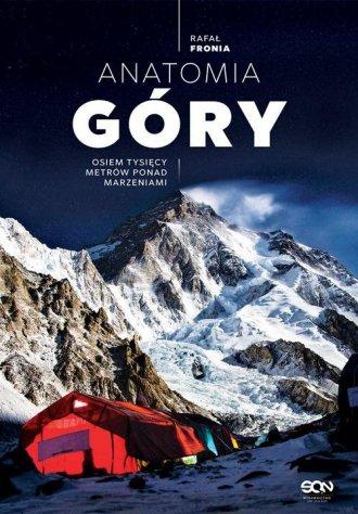 Anatomia Góry. Osiem tysięcy metrów - okładka książki