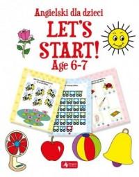 Angielski dla dzieci Let`s Start! Age 6-7 - okładka podręcznika