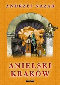 Anielski Kraków - okładka książki