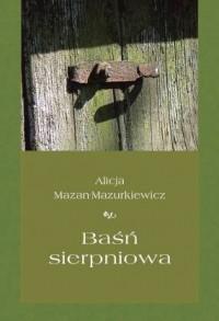Baśń sierpniowa - okładka książki