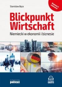 Blickpunkt Wirtschaft Niemiecki w ekonomii i biznesie - okładka podręcznika