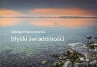 Błyski świadomości - Jadwiga Magnuszewska - okładka książki