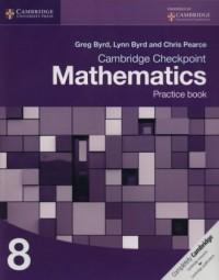 Cambridge Checkpoint Mathematics Practice Book - okładka podręcznika