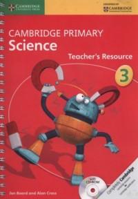 Cambridge Primary Science Teachers Resource 3 + CD - okładka podręcznika