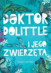 Doktor Dolittle. Lektury - okładka książki