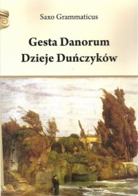 Gesta Danorum. Dzieje Duńczyków - okładka książki
