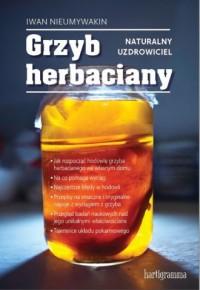 Grzyb herbaciany Naturalny uzdrowiciel - okładka książki