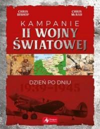 Kampanie II wojny światowej. Dzień po dniu - okładka książki
