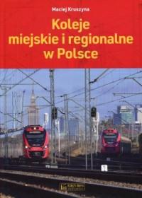 Koleje miejskie i regionalne w Polsce - okładka książki
