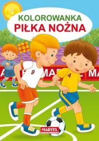 Kolorowanka. Piłka nożna - Jarosław Żukowski - okładka książki