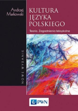 Kultura języka polskiego. Teoria. - okładka książki