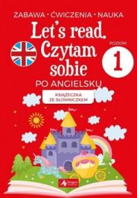 Let`s read. Czytam sobie po angielsku - poziom 1 - okładka podręcznika