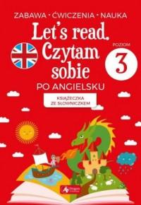 Let s read. Czytam sobie po angielsku - poziom 3 - okładka podręcznika