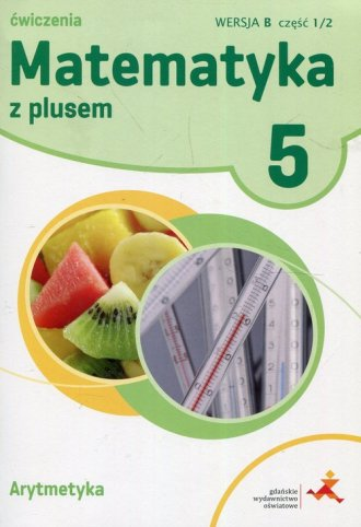 Matematyka z plusem 5. Arytmetyka - okładka podręcznika