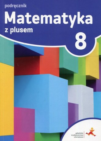 Matematyka z plusem 8. Szkoła podstawowa. - okładka podręcznika