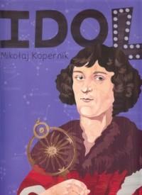 Mikołaj Kopernik seria Idol - okładka książki