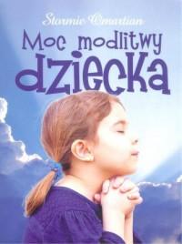 Moc modlitwy dziecka - okładka książki