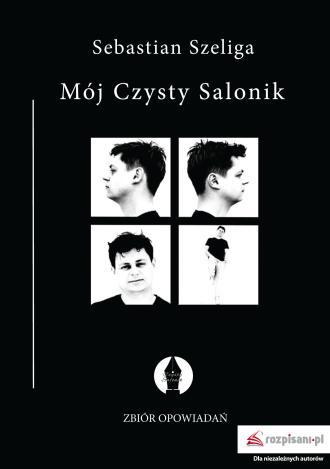 Mój Czysty Salonik. Zbiór opowiadań - okładka książki