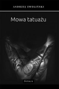 Mowa tatuażu - okładka książki