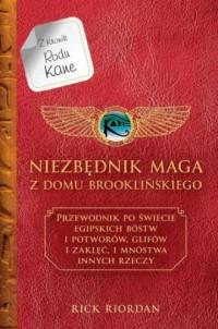 Niezbędnik maga z Domu Brooklyńskiego Kroniki Rodu Kane - okładka książki