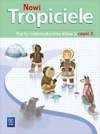 Nowi Tropiciele 2. Szkoła podstawowa. Karty matematyczne cz. 3 - okładka podręcznika