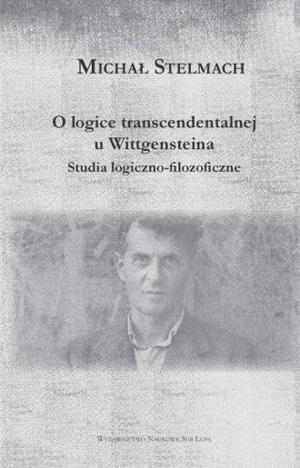 O logice transcendentalnej Wittgensteina. - okładka książki
