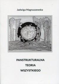 Panstrukturalna teoria wszystkiego - okładka książki