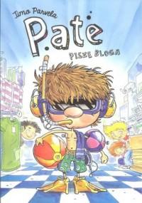 Pate pisze bloga - okładka książki