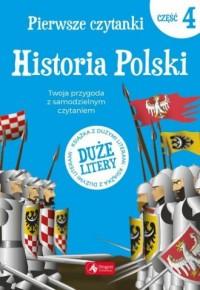 Pierwsze czytanki 4. Historia Polski - okładka książki