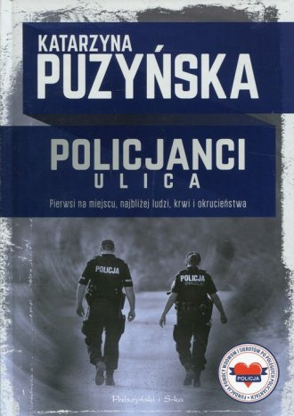 Policjanci Ulica. Pierwsi na miejscu, - okładka książki