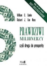 Prawdziwi milionerzy. czyli droga do prosperity - okładka książki