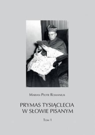 Prymas Tysiąclecia w słowie pisanym. - okładka książki