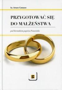 Przygotować się do małżeństwa pod - okładka książki