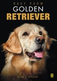 Rasy psów. Golden retriever - okładka książki