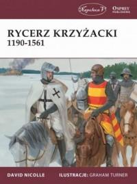 Rycerz krzyżacki 1190-1561 - okładka książki