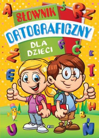 Słownik ortograficzny dla dzieci - okładka książki