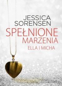Spełnione marzenia Ella i Micha - okładka książki