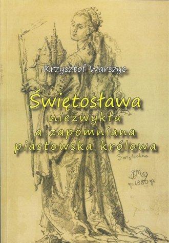 Świętosława niezwykła a zapomniana - okładka książki