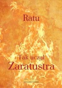 Tak uczył Zaratustra - okładka książki