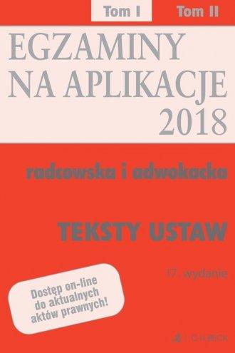 Teksty ustaw Egzaminy Aplikacje - okładka książki