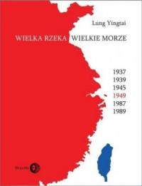 Wielka rzeka, wielkie morze - okładka książki