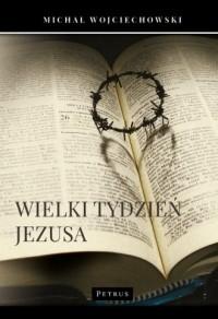 Wielki Tydzień Jezusa - okładka książki