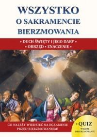 Wszystko o sakramencie bierzmowania - okładka książki