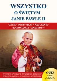 Wszystko o św. Janie Pawle II - okładka książki
