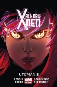 All New X-Men. Tom 7. Utopianie - okładka książki